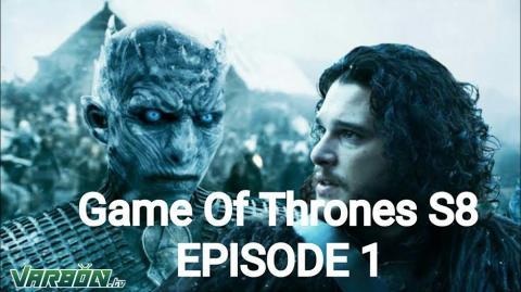 game of thrones الموسم الثامن الحلقة 1 مترجمة | مسلسل صراع العروش 8 حلقة 1 اون لاين